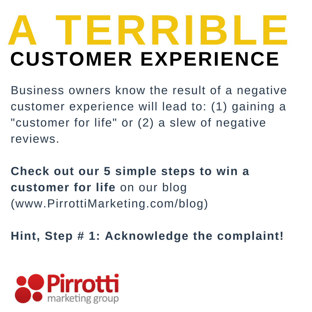 Terrible customer experiences…gone right.