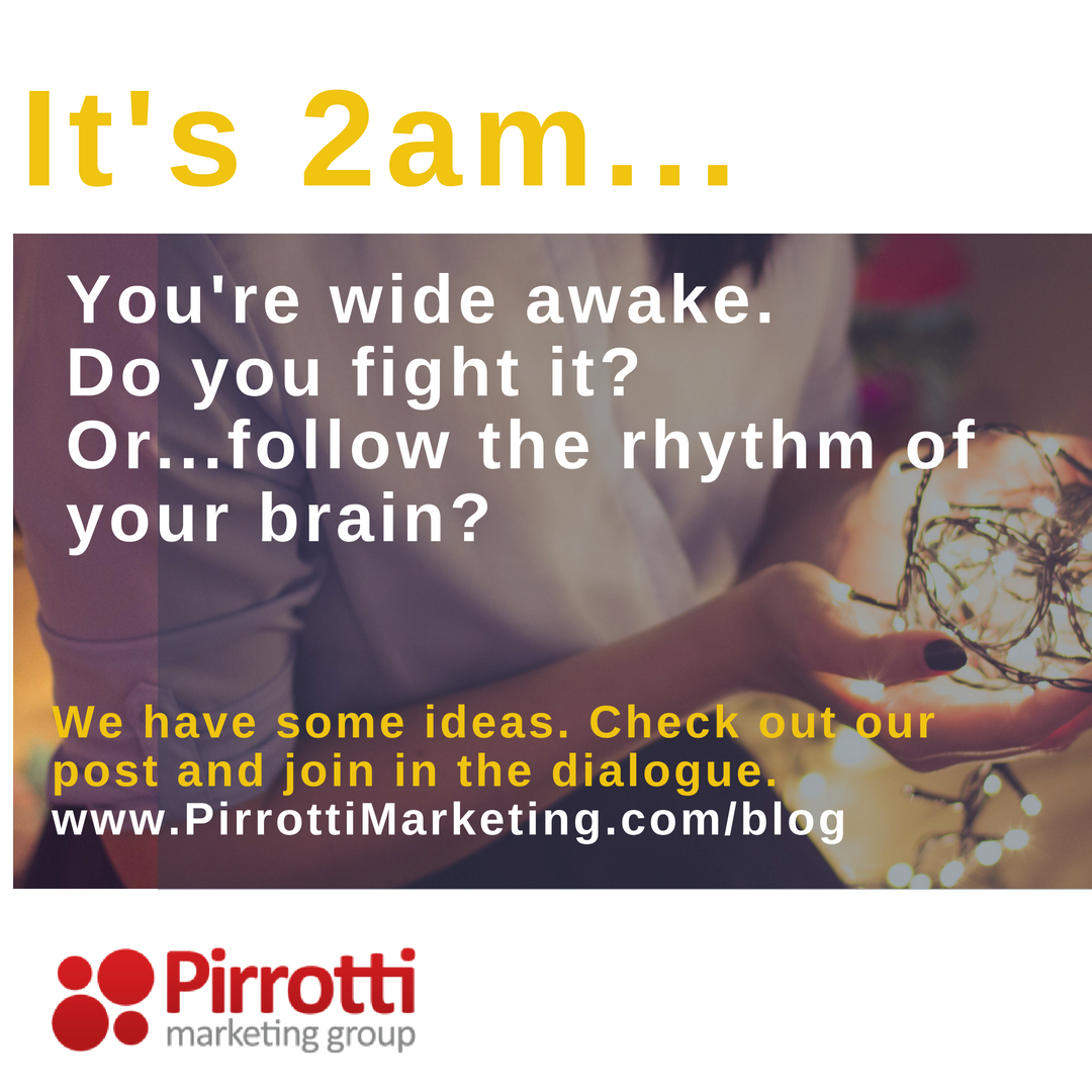 2:00am (Are you embracing the rhythm of your brain?)